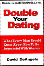 Double your dating, geschreven door wereldberoemd datinggoeroe David DeAngelo: klik voor meer informatie!